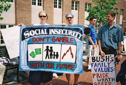 "Banner at 2005 PSU Protest saying: ""Social Security: Don't Gamble with Our Future"""