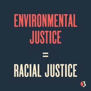 environmental-justice-racial-justice