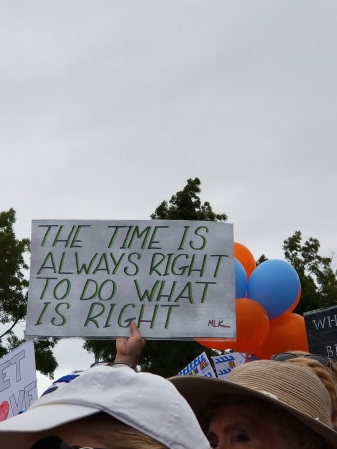 "Sign saying, ""The time is always right to do what is right."""